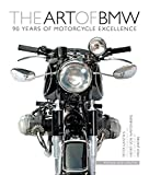 The Art of BMW: 90 Years of Motorcycle Excellence
