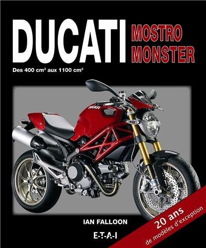 Ducati Mostro Monster : Des 400 cm3 aux 1100 cm3