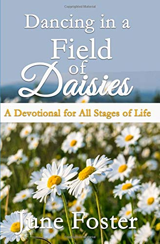 Pdf Christian Books Dancing in a Field of Daisies: A Devotional for All Stages of Life