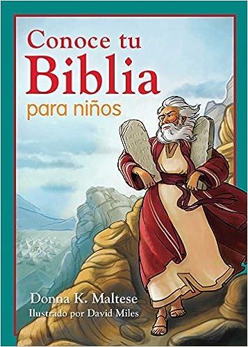 Conoce tu Biblia para niños: Mi primera referencia bíblica para niños de 5 a 8 años de edad (Spanish Edition): Donna K. Maltese: 9781630587147: Amazon.com: ...