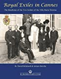 img - for Royal Exiles in Cannes: The Bourbons of the Two Siclies of the Villa Marie Therese book / textbook / text book
