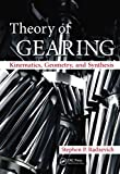 Theory of Gearing: Kinematics, Geometry, and Synthesis by
