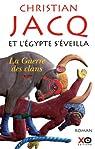 Et l'Egypte s'éveilla, Tome 1 : La guerre des clans par Jacq