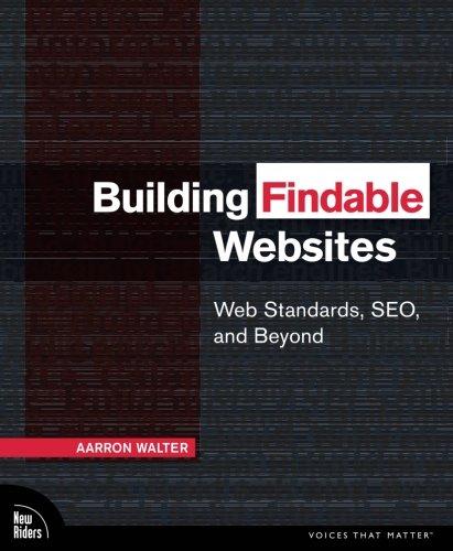 Building Findable Websites: Web Standards, SEO, and (Business Standard Website)