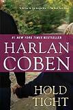 Hold Tight, Harlan Coben, 0451236793