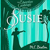 Susie: Edwardian Candlelight, Book 5 | M. C. Beaton