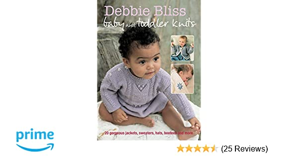 3bd6a91e865b Amazon.com  Debbie Bliss Baby and Toddler Knits  20 gorgeous jackets ...