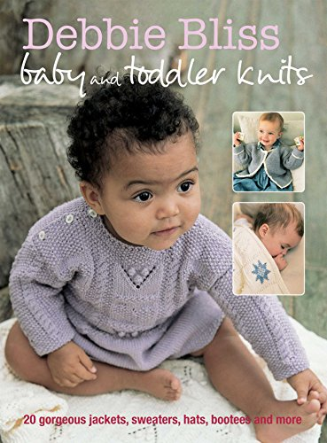 Toddler Jackets Shop - Debbie Bliss Baby and Toddler Knits: 20 gorgeous jackets, sweaters, hats, bootees and more