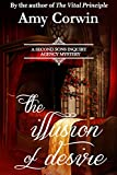 The Illusion of Desire (A Second Sons Inquiry Agency Regency Mystery Book 4)