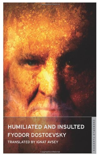 Humiliated And Insulted (Oneworld Classics) (184749045X) Amazon Price History, Amazon Price Tracker