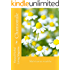 Chamomile: Matricaria recutita (Natural Herbal Living Magazine Book 11)