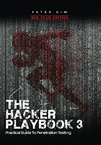 The Hacker Playbook 3: Practical Guide To Penetration Testing cover