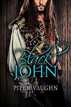 Black John (Isla Sagrario Book 1) by [Vaughn, Piper]