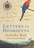 Letters to Henrietta