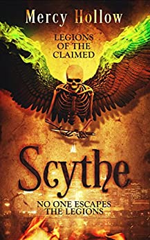Scythe: Legions of the Claimed by [Hollow, Mercy]