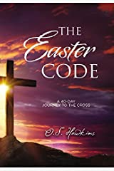 The Easter Code Booklet: A 40-Day Journey to the Cross Paperback
