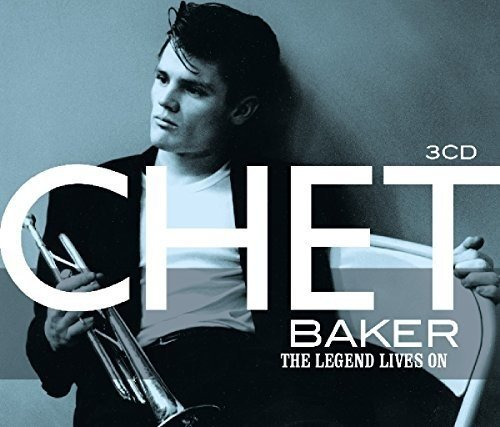 Chet Baker - The Legend Lives On - REMASTERED - 3CD - FLAC - 2017 - NBFLAC Download