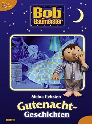 Bob der Baumeister. Meine liebsten Gutenacht-Geschichten 01 (Tedesco) Copertina rigida 3833219882