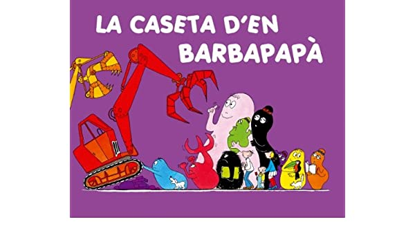 Amazon.com: La Caseta Den Barbapapa / La Casa De Barbapapa / Barbapapas New House (Catalan Edition) (9788448825249): Books