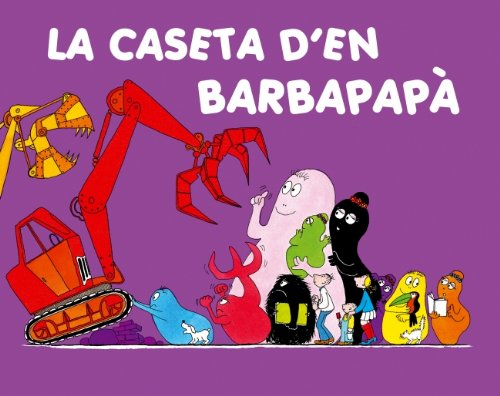 La Caseta Den Barbapapa / La Casa De Barbapapa / Barbapapas New House (Catalan Edition) (Catalan) Hardcover – March 30, 2007