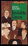 Invisible Green, John Sladek, 0802730205