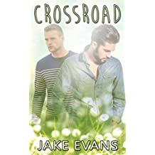 Gay: Crossroad (Straight to Gay First Time MM) (Contemporary LGBT Gay Romance)