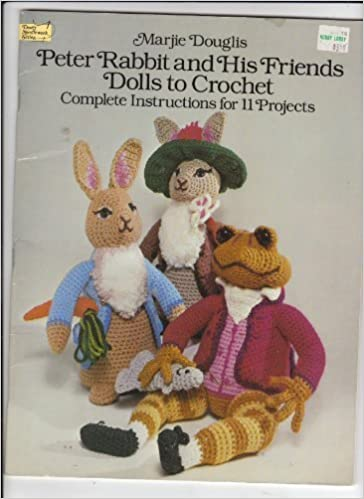Peter Rabbit And His Friends Dolls To Crochet Dover Needlework
