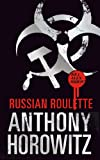 """Alex Rider Russian Roulette"" av Anthony Horowitz"