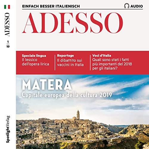 ADESSO Audio - Matera. 1/2019: Italienisch lernen Audio - Matera