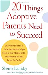 20 Things Adoptive Parents Need to Succeed
