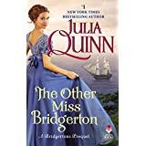 The Other Miss Bridgerton: A Bridgerton Prequel (Bridgertons)