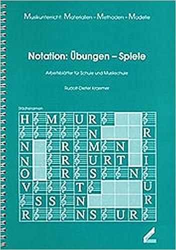 Notation: Übungen - Spiele. Arbeitsblätter für Schule und ...