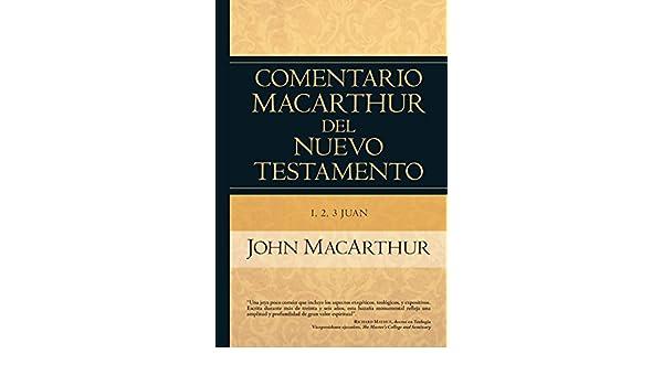 1 2 y 3 juan comentario macarthur spanish edition kindle 1 2 y 3 juan comentario macarthur spanish edition kindle edition by john macarthur religion spirituality kindle ebooks amazon fandeluxe Images