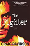 The Fighter, Craig Davidson, 1569474656
