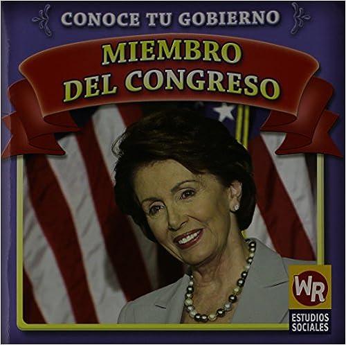 Miembro del Congreso/ Member of Congress (Conoce Tu