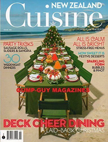 New Zealand Cuisine issue 155 November 2012 Magazine DECK CHEER DINING, A LAID-BACK CHRISTMAS 30 WEEKEND DINNERS (Sweet Sherry Dark)