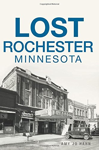 Lost Rochester, Minnesota ebook