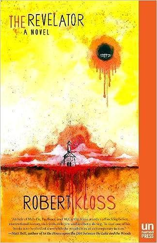 The Revelator: A Novel: Robert Kloss, Matt Kish: 9781939419507