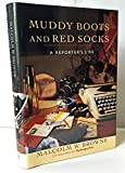 img - for Muddy Boots and Red Socks: A Reporter's Life book / textbook / text book
