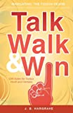Talk, Walk, and Win, J. B. Hargrave, 1616634499