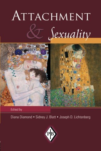 Attachment and Sexuality (Psychoanalytic Inquiry Book Series)