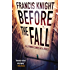 Before the Fall (A Rojan Dizon Novel)