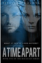 A Time Apart: Book One of the Macauley Series