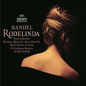 Handel - Rodelinda / Kermes, Mijanovic, Davislim, Lemieux, Il Complesso Barocco, Curtis
