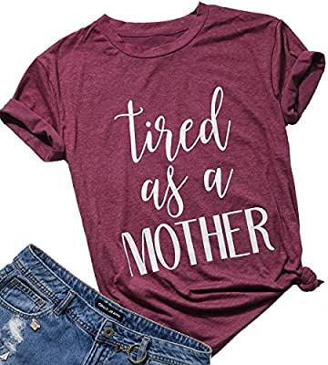 FAYALEQ Women's Basics Tops Tired as a Mother Letters Print T-Shirt Casual Blouse Tees