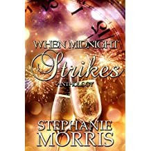 When Midnight Strikes Anthology: A New Year's Eve Anthology: The Complete Series