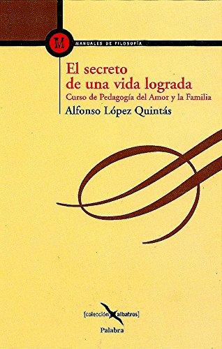 El Secreto de Una Vida Lograda (Spanish Edition) pdf