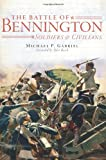 The Battle of Bennington: Soldiers & Civilians