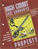 High Court Case Summaries on Property 9780314152732