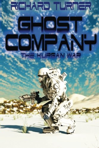 Download Ghost Company (The Kurgan War) (Volume 5) ebook
